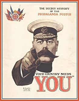 Your Country Needs You: The Secret History of the