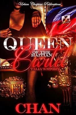 Queen of The Haitian Cartel: Amazon.es: Chan: Libros en ...