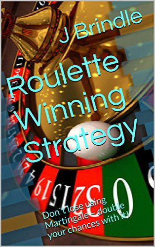 Roulette Winning Strategy: Don`t lose using Martingale - double your chances with it!