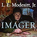 Imager: The First Book of the Imager Portfolio Hörbuch von L. E. Modesitt, Jr. Gesprochen von: William Dufris