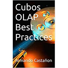 Cubos OLAP Best Practices (Spanish Edition)