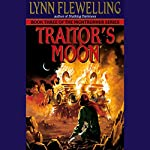 Traitor's Moon: Nightrunner, Book 3   Lynn Flewelling