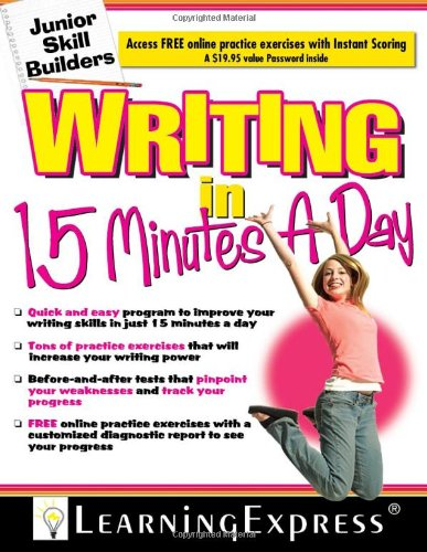 Writing in 15 Minutes a Day: Junior Skill Builder
