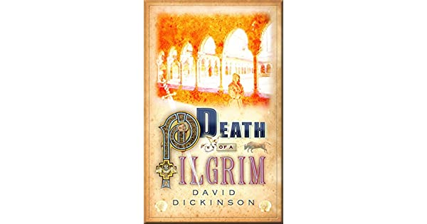 Amazon.com: Death of a Pilgrim eBook: David Dickinson ...
