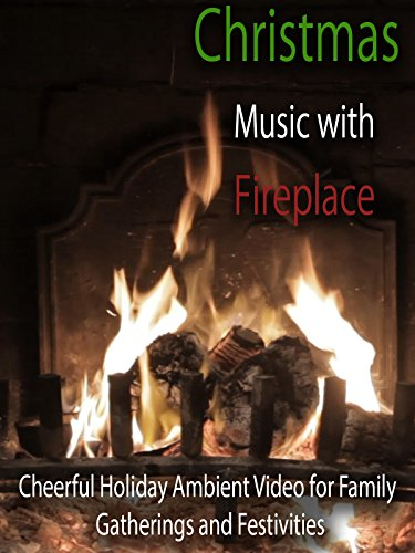 Christmas Music with Fireplace Cheerful Holiday Ambient Video for Family Gatherings and Festivities