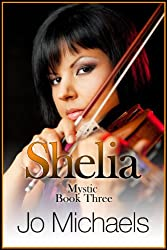 Shelia (Mystic Book 3)