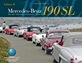 Mercedes-Benz 190SL 1955-1963 Restoration and Ownership - Volume 2, Bruce L. Adams, 0972942017