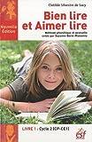 Bien lire et aimer lire, Livre 1, Cycle 2 : Méthode phonétique et gestuelle