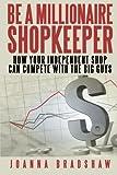 Be a Millionaire Shopkeeper, Joanna Bradshaw, 1475941404