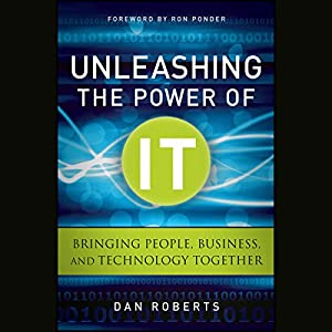 Unleashing the Power of IT Hörbuch
