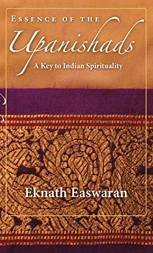 Essence of the Upanishads: A Key to Indian Spirituality (Wisdom of India)