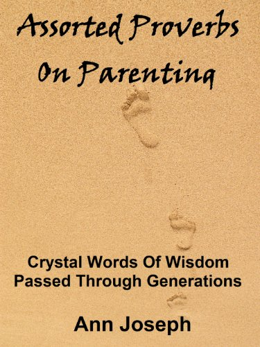 Assorted Proverbs On Parenting