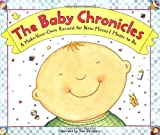 The Baby Chronicles, Sue Dennen, 0316189383