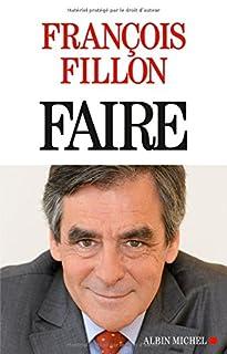 Faire, Fillon, François