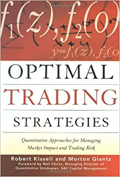 Optimal trading strategies kissell and glantz download