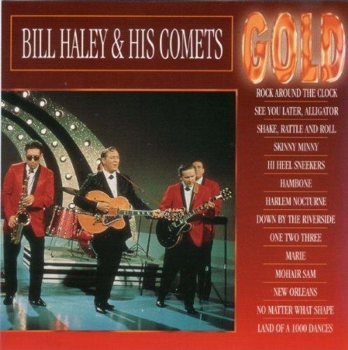 Gold - Bill Haley & His Comets* (Gold Comet)
