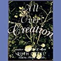 All Over Creation Audiobook by Ruth Ozeki Narrated by Anna Fields