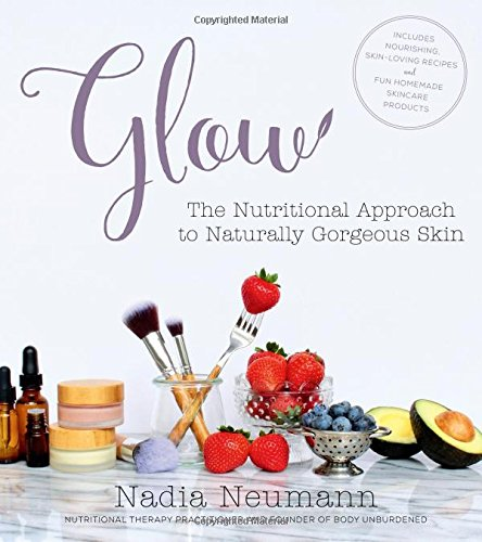 Glow: The Nutritional Approach to Naturally Gorgeous (The Glow Store Inc)