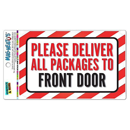 Please Deliver All Packages to Front Door Vinyl Magnet Sign