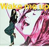 Wake me up (初回限定盤)DVD+CD