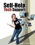 Self-Help Tech Support, Monica Oboagwina, 1449023819