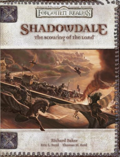 BEST! Shadowdale: The Scouring Of The Land (Dungeons & Dragons d20 3.5 Fantasy Roleplaying, Forgotten Real [Z.I.P]