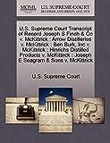 U.S. Supreme Court Transcript of Record Joseph S Finch & Co v. McKittrick: Arrow Distilleries v. McKittrick : Ben Burk, Inc v. McKittrick : Hinrichs ... : Joseph E Seagram & Sons v. McKittrick