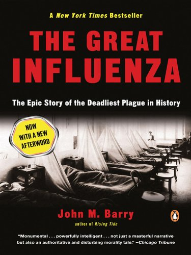 The Great Influenza: The Story of the Deadliest Pandemic in History cover