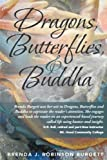 img - for Dragons, Butterflies and Buddha book / textbook / text book