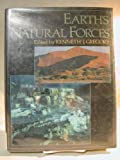 The Earth's Natural Forces, Gregory, Kenneth J., 0195208609