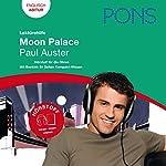 Moon Palace - Auster Lektürehilfe. PONS Lektürehilfe - Moon Palace - Paul Auster | Henrike Wielk