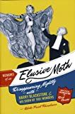 Memoirs of an Elusive Moth, Adele Friel Rhindress, Introduction by Dick Cavett, 0974468185