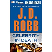 Celebrity in Death (In Death Series) by Robb, J. D. MP3 Una edition [Mp3CD(2012)]