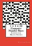 Computer Number Bases, William Parks, 1480237043