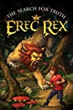 The Search for Truth (Erec Rex)