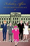 The Forbidden Affairs of the Buckingham Palace: A comedy