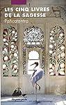 Les Cinq Livres de la sagesse : Pancatantra par Porte