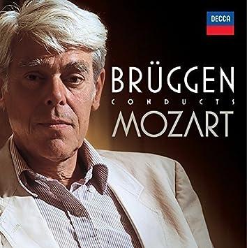 BRUGGEN CONDUCTS MOZART