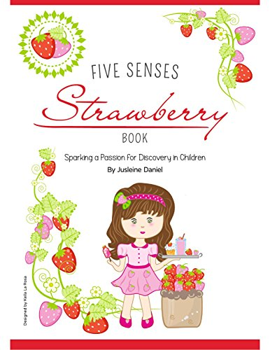 Five Senses Strawberry Book: Sparking a Passion for Discovery in Children