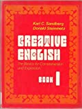 img - for Creative English: The basics for comprehension and expression by Karl C Sandberg (1980-08-01) book / textbook / text book