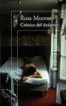 Crónica del desamor par Rosa Montero