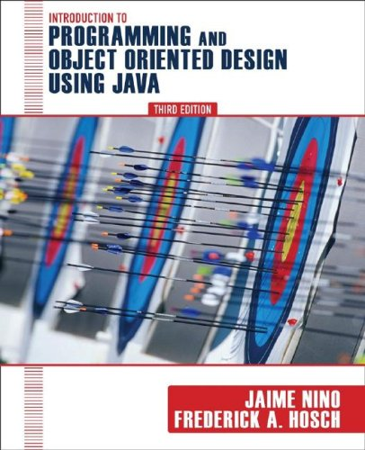 Introduction to Programming and Object-Oriented Design Using Java (Best Java Development Environment)