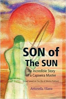 The Son of the Sun by Antonella Yllana (2013-08-03)