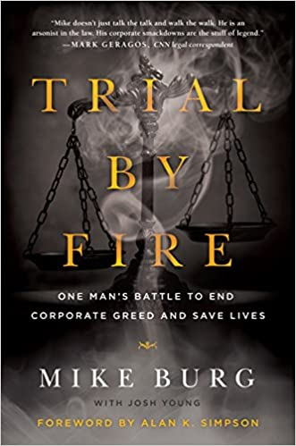 Amazon Trial By Fire One Mans Battle To End Corporate Greed