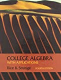College Algebra with Applications 9780534102081