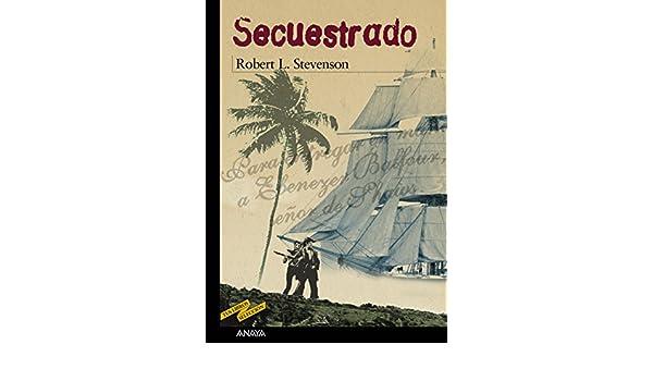 Secuestrado (Clásicos - Tus Libros-Selección) (Spanish Edition)