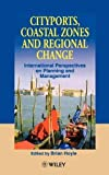 img - for Cityports, Coastal Zones and Regional Change: International Perspectives on Planning and Management book / textbook / text book