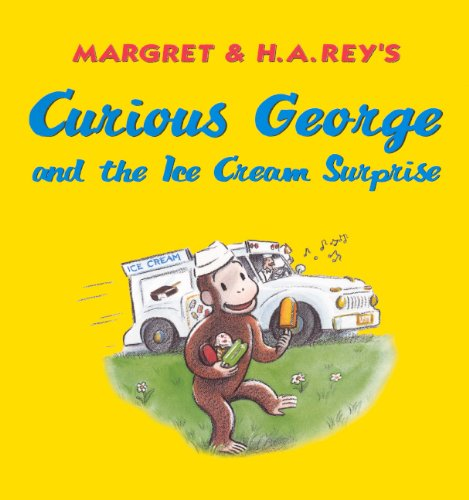 - Curious George and the Ice Cream Surprise (Turtleback School & Library Binding Edition)