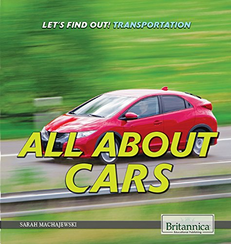 All About Cars (Let's Find Out! Transportation)