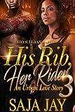 His Rib, Her Rider 3: An Urban Love Story